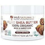 PraNaturals 100% Bio Sheabutter 300ml, Rohes, unraffiniertes Extra Virgin A-Grade African...
